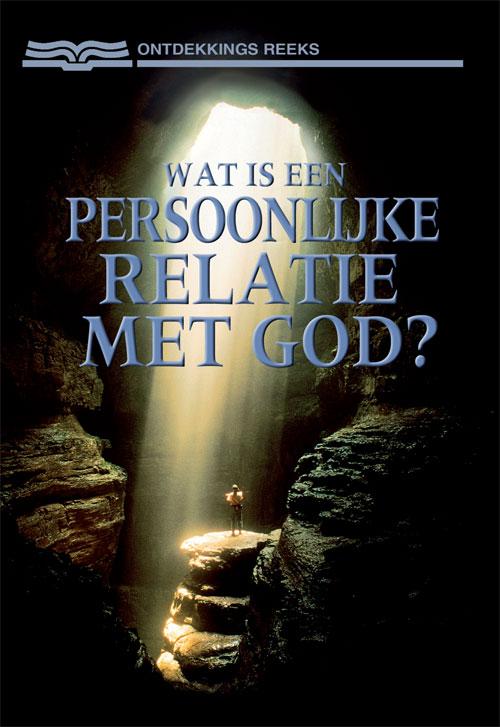 Wat is een persoonlijke relatie met God?